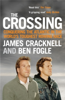 The Crossing : Conquering the Atlantic in the World's Toughest Rowing Race, Paperback