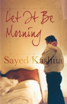 Let it be Morning : A Novel, Paperback Book
