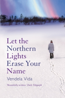 Let the Northern Lights Erase Your Name, Paperback