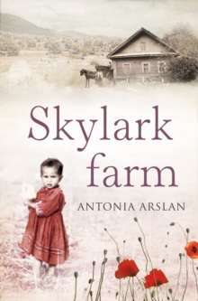 Skylark Farm : A Novel, Paperback Book