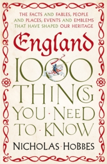 England : 1000 Things You Need to Know, Paperback