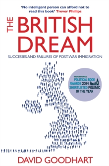 The British Dream : Successes and Failures of Post-War Immigration, Paperback