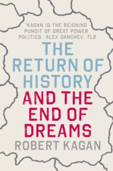 The Return of History and the End of Dreams, Paperback Book