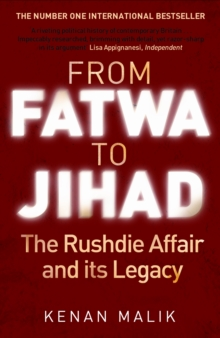 From Fatwa to Jihad : How the World Changed: The Satanic Verses to Charlie Hebdo, Paperback