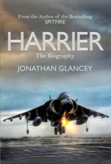 Harrier : The Biography, Hardback