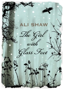 The Girl with Glass Feet, Hardback Book