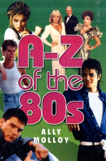 A-Z of the 80s, Paperback Book