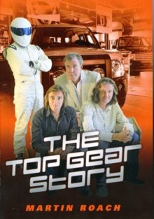 The Top Gear Story, Hardback