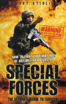 Special Forces - the Ultimate Guide to Survival, Paperback