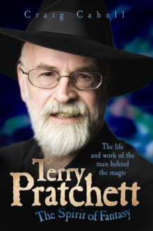 Terry Pratchett - The Spirit of Fantasy, Hardback