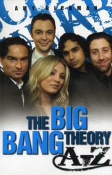 An Independent, Amazing, Unofficial A-z of the Big Bang Theory, Paperback