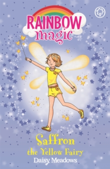 Saffron the Yellow Fairy : The Rainbow Fairies Book 3, Paperback