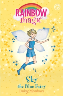 Sky the Blue Fairy : The Rainbow Fairies Book 5, Paperback