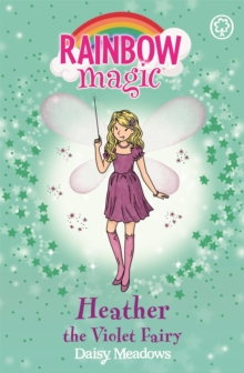 Heather the Violet Fairy : The Rainbow Fairies Book 7, Paperback Book