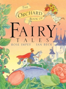 The Orchard Book of Fairy Tales, Paperback Book