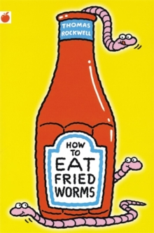 How to Eat Fried Worms, Paperback