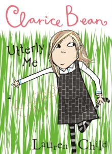 Utterly Me, Clarice Bean, Paperback