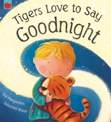 Tigers Love to Say Goodnight, Paperback
