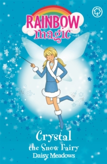 Crystal the Snow Fairy : The Weather Fairies Book 1, Paperback
