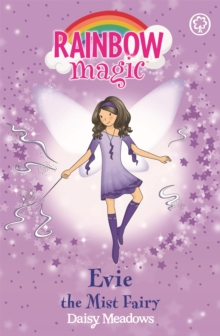 Evie the Mist Fairy : The Weather Fairies Book 5, Paperback Book