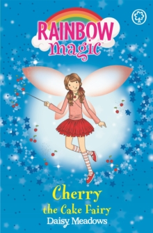 Cherry the Cake Fairy : The Party Fairies Book 1, Paperback
