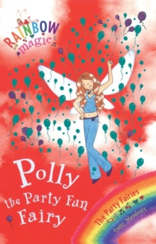 Polly the Party Fun Fairy : The Party Fairies Book 5, Paperback