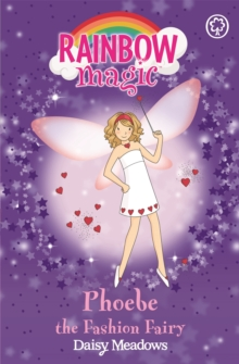 Phoebe the Fashion Fairy : The Party Fairies Book 6, Paperback