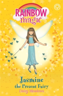 Jasmine the Present Fairy : The Party Fairies Book 7, Paperback Book