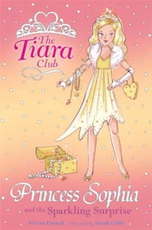 Princess Sophia and the Sparkling Surprise, Paperback