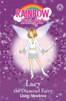 Lucy the Diamond Fairy : The Jewel Fairies Book 7, Paperback