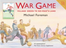 War Game : Village Green to No-man's-land, Paperback Book