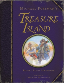 Michael Foreman's Treasure Island, Hardback Book