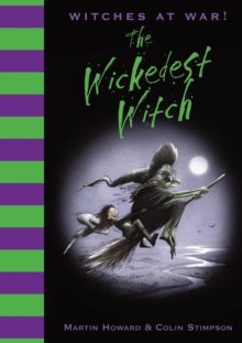 The Wickedest Witch, Hardback