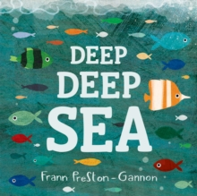 Deep Deep Sea, Board book
