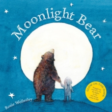 Moonlight Bear : With Glow in the Dark Cover, Paperback