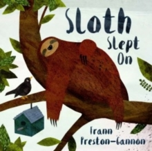 Sloth Slept on, Hardback