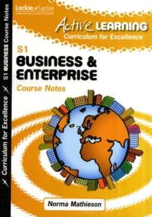 Active Learning Business and Enterprise Course Notes Third Level, a Curriculum for Excellence Resource, Paperback Book