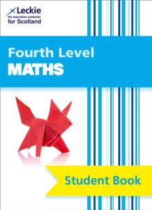 CfE Maths Fourth Level Pupil Book : CfE Maths Fourth Level Pupil Book, Paperback Book