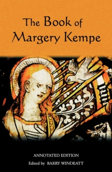 The Book of Margery Kempe : Annotated Edition, Paperback