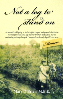 Not a Leg to Stand on, Paperback Book