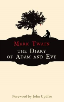 The Diary of Adam and Eve, Paperback