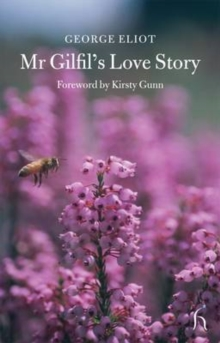 Mr Gilfil's Love Story, Paperback
