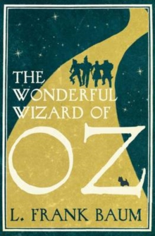 The Wonderful Wizard of Oz, Paperback