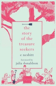 The Story of the Treasure Seekers, Paperback