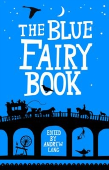 The Blue Fairy Book, Hardback