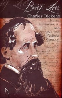 Brief Lives: Charles Dickens, Paperback Book