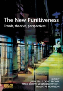 The New Punitiveness : Trends,Theories,Perspectives, Paperback