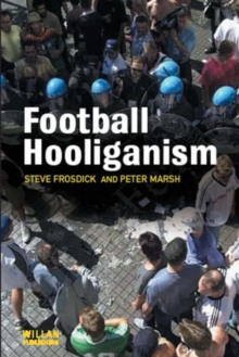 Football Hooliganism, Paperback Book