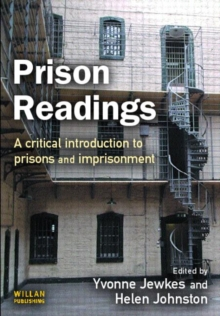 Prison Readings : A Critical Introduction to Prisons and Imprisonment, Paperback Book