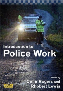 An Introduction to Police Work, Paperback